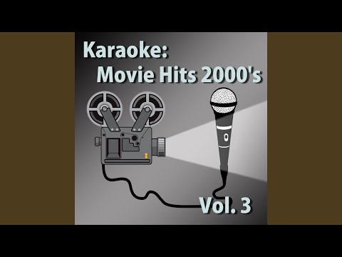 Way Back Into Love ((Karaoke Version) [In The Style Of Hugh Grant] {From Music And Lyrics})