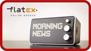 Flatex Morning News: Trump steht im Mittelpunkt - Anleger warten ab