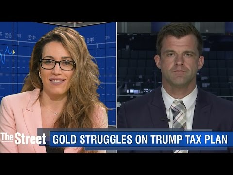 Will Trump Tax Plan Be Bad News For Gold?