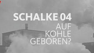 Mein Verein | Auf Den Spuren Des FC Schalke 04 | WDR | 06.08.2017