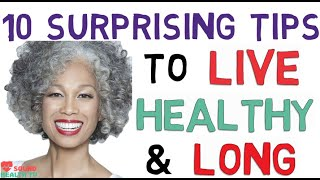 HOW TO LIVE UPTO 150 YEARS || HEALTH TIPS TO LIVE FOR LONG || SICKNESS FREE || SOUND HEALTH TV