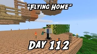 Everyday Minecraft - Flying Home [112]