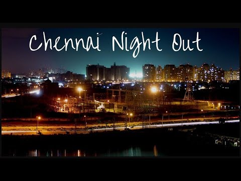 Night Out | Chennai City | Central To Alwarpet | Mp3