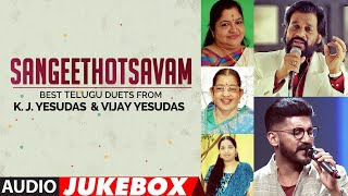 Sangeethotsavam - Best Telugu Duets from K.J.Yesudas & Vijay Yesudas Audio Songs Jukebox|Telugu Hits