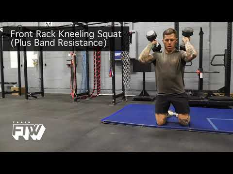 Front Rack Kneeling Squat Plus Band Resistance
