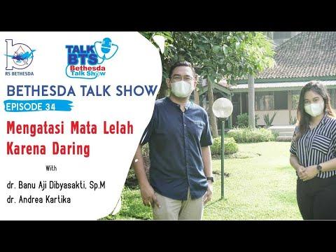 Mengatasi MATA LELAH Karena DARING - Bethesda Talk Show Ep. 34