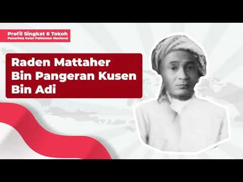 Profil Penerima Gelar Pahlawan Nasional: Raden Mattaher Bin Pangeran Kusen Bin Adi