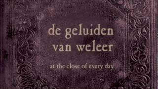 at the close of every day - Het Gekrookte Lied