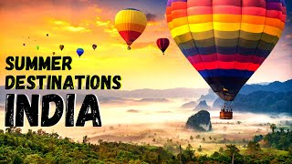 Top 5 Best Places to Visit in India in Summer