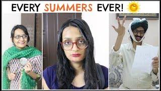 Every Summers Ever  | Garmi Ka Mausam