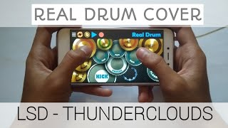 LSD - THUNDERCLOUDS ft Sia, Diplo, Labrinth | REAL DRUM COVER | thunderclouds cover (galaxy note 9)