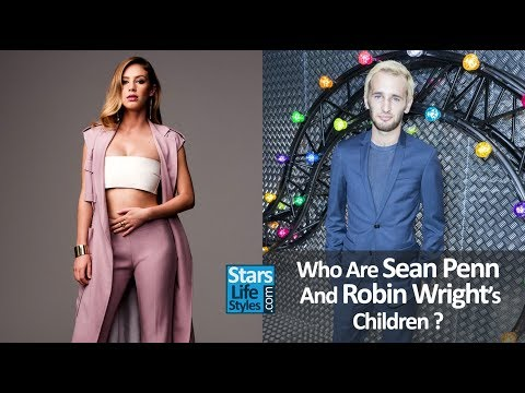 Who Are Sean Penn And Robin Wright's Children ? [1 Daughter And 1 Son]