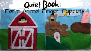 Quiet Book: Farm Animal Finger Puppets