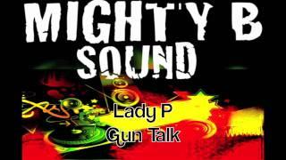 Lady P Gun Talk