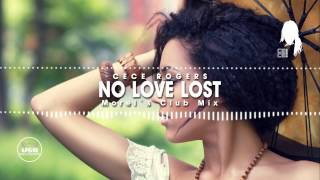 CeCe Rogers NO LOVE LOST (Morel's Club Mix)