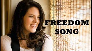 Christy Nockels - Freedom Song (Lyrics)