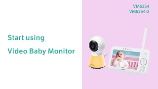Start using Video Baby Monitor - VTech VM5254 VM5254-2