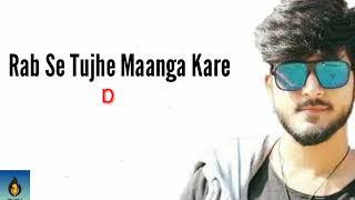 Rab Se Tujhe Maanga Kare | Darpan Shah | Lyrics   - YouTube