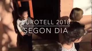 Segon dia a Burotell abril 2018