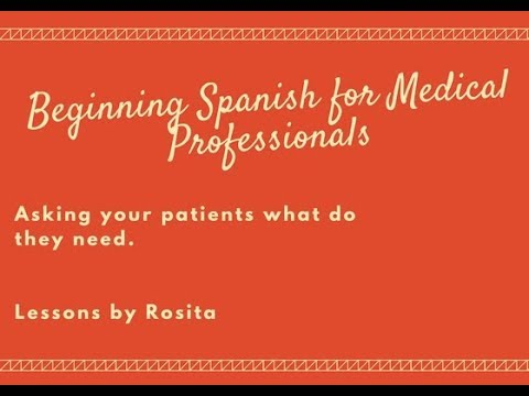 Beginning Spanish for Medical Professionals- What do you need?