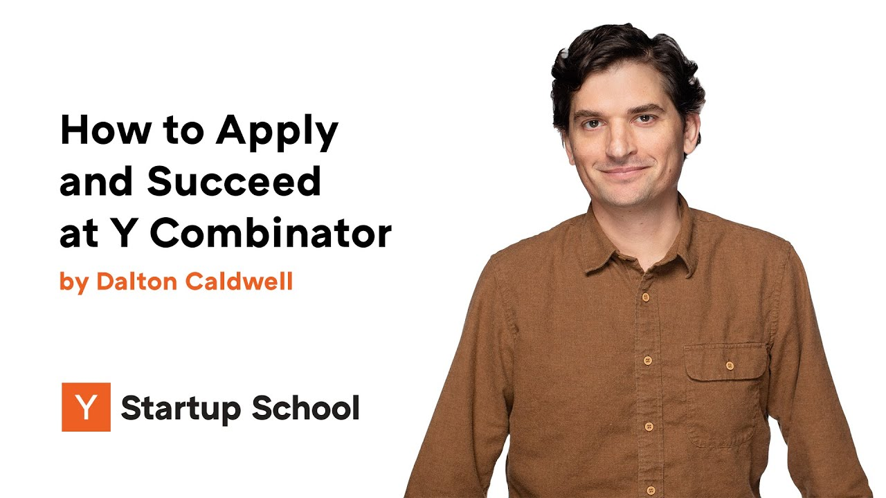How to Apply and Succeed at Y Combinator