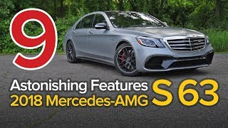 9 Astonishing Features of the Mercedes-AMG S 63: The Short List