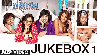 Full Songs - Jukebox - Yaariyan