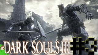 Newb Plays Darksouls 3 Part 3 Lothric Castle Here we go