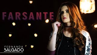 Farsante - Fernanda Salgado
