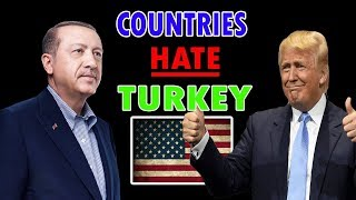 Top 10 Countries that Hate Turkey