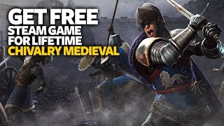 Get Free PC Game Chivalry Medieval Warfare - Free Steam PC Game (For LifeTime)