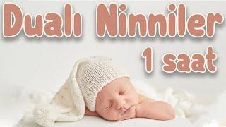 Dualı Ninniler 1 Saat - Ebubekir ATALAY / Sakinleştirici Bebek Ninnileri