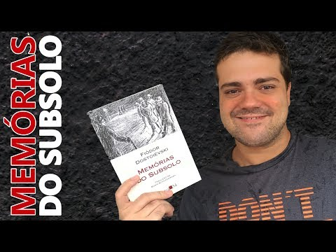 Sobre o Livro: Memórias do Subsolo - Fiódor Dostoiévski