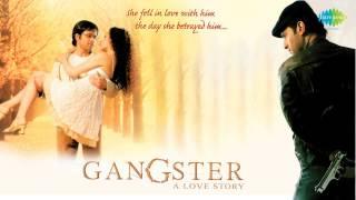 Tu Hi Meri Shab Hai (Remix) - K. K. - Emraan Hashmi - Kangna Ranaut - Gangster [2006]