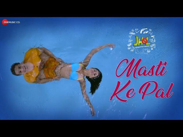 Masti Ke Pal | Jhol | Vik Khanna, Manisha Kelkar, Chetan Hansraj & Alisha Farrer | Rahul Jain