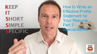 How to Write an Effective Profile Statement for Your Resume - Part 2 - Specialization