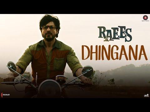 Dhingana (Raees)  Shah Rukh Khan