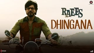 Dhingana Song - Raees