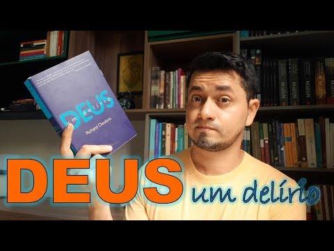 DEUS, Um Delírio - Richard Dawkins
