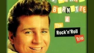 Johnny Burnette & The Rock'n'Roll Trio - I Just Found Out