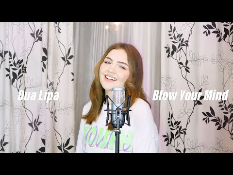 Dua Lipa - Blow Your Mind (Mwah) (Cover by $OFY)