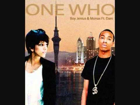[Monax & Boy Jenius Ft. Dani] [ONE WHO]