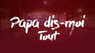 Papa Dis Moi Tout [2]. Pasteur MARCELLO TUNASI Culte Du 13 Septembre 2019