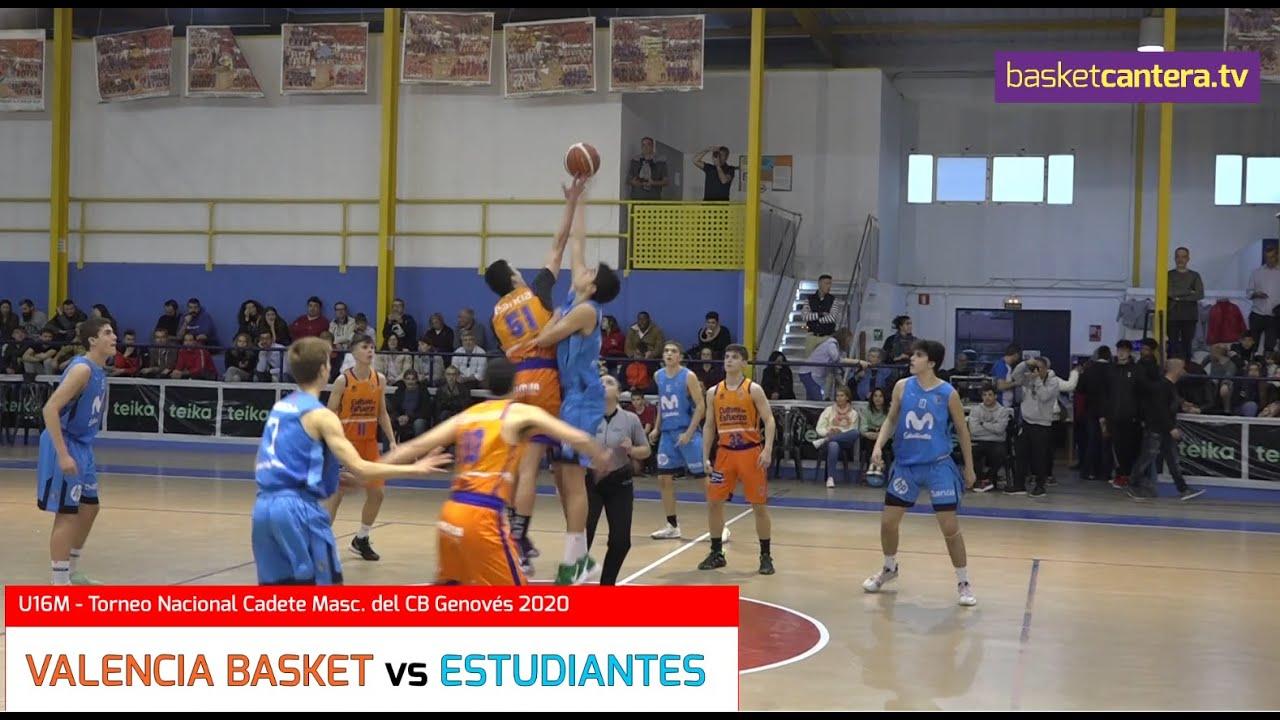 U16M - VALENCIA BASKET vs ESTUDIANTES.- Torneo Cadete CB Genovés 2020 (BasketCantera.TV)