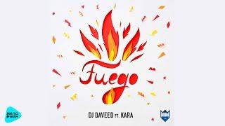 DJ Daveed   Fuego (feat  Kara) (Official Audio 2017)