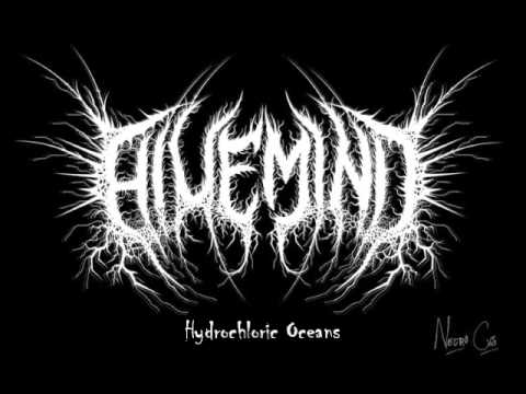 Hivemind - Hydrochloric Oceans