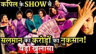 SHOCKING: Salman Khan Is Facing Huge Loss From The Kapil Sharma Show!