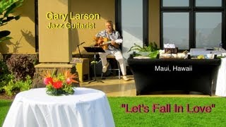 Gary Larson Jazz Music - Buzzs Wharf Catering Event - Maui Hawaii