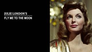 Julie London's - Fly Me to the Moon