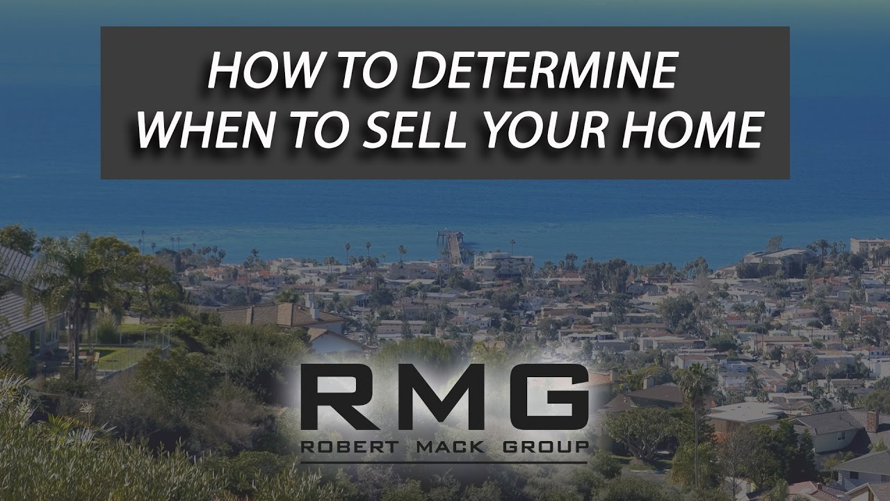 How to Determine When to Sell Your Home